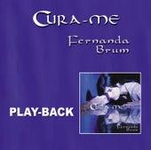 Cura-me (Playback) by Fernanda Brum
