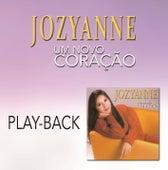 Um Novo Coração (Playback) de Jozyanne