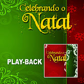Celebrando o Natal (Playback) von Various Artists