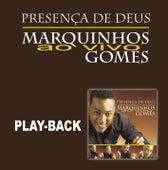 Presença de Deus (Playback) von Marquinhos Gomes