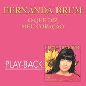 O Que Diz Meu Coração (Playback) by Fernanda Brum