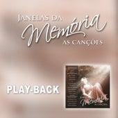 Janelas da Memória as Canções (Playback) by Various Artists