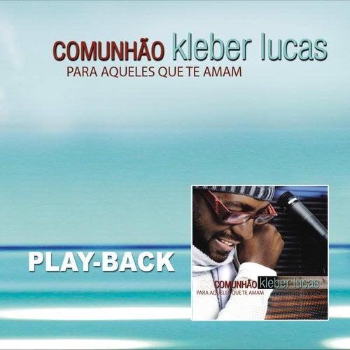 Em Tua Presença Playback De Kleber Lucas Napster