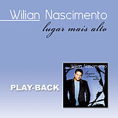 Lugar Mais Alto (Playback) von Wilian Nascimento