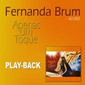 Apenas Um Toque (Playback) by Fernanda Brum