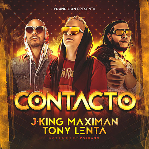 Contacto by J King y Maximan