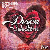 Nothing But... Disco Selections, Vol. 5 - EP by Various Artists