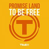 To be free de Promise Land