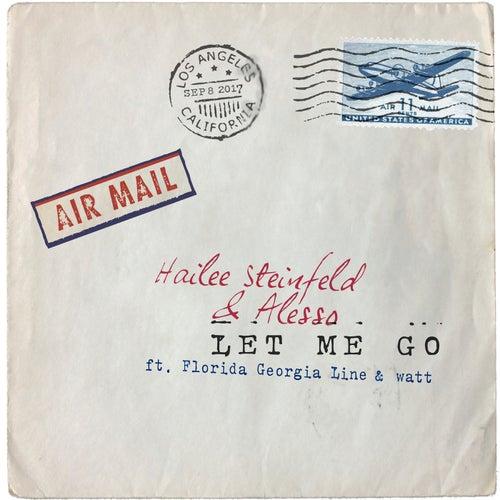 Let Me Go (feat. Florida Georgia Line & watt) de Hailee Steinfeld & Alesso