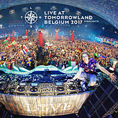 Live at Tomorrowland Belgium 2017 (Highlights) by Various Artists