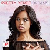 Dreams by Pretty Yende