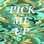 Pick Me Up by Various Artists
