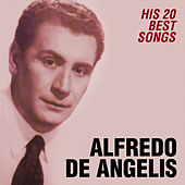 His 20 Best Songs von Alfredo De Angelis