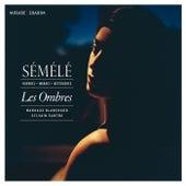 Haendel, Marais & Destouches: Sémélé de Various Artists