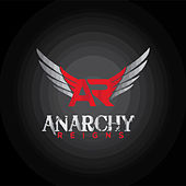 A New Dawn by Anarchy Reigns
