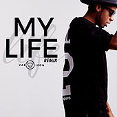 My Life (feat. Verbal Kush & Lex One) [Remix] by Vas Leon
