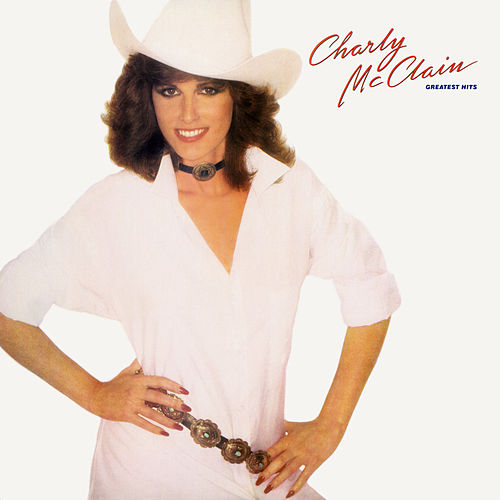 Greatest Hits by Charly McClain