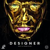 Alles Ist Designer by Money Boy