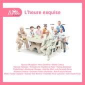 La Folle Journée 2013 - L'Heure exquise by Various Artists