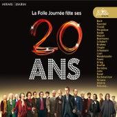 La Folle Journée fête ses 20 ans by Various Artists