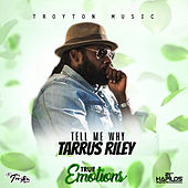 Tell Me Why by Tarrus Riley