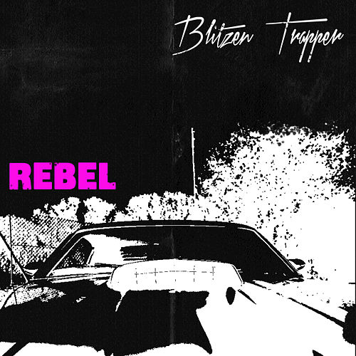Rebel by Blitzen Trapper