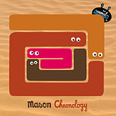 Chronology - EP de Mason