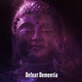 Defeat Dementia von Entspannungsmusik