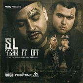 Tear It Off (feat. Top Shelf Ermy Bo & Lazy-Boy) by Sl