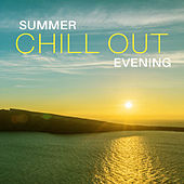 Summer Chill Out Evening – Time to Rest & Relax, Easy Listening, Sensual Vibes, Holiday Melodies by Top 40