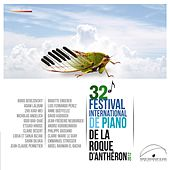 32ème Festival International de Piano de La Roque d'Anthéron by Various Artists