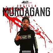 Murda Gang von Ju Zilla