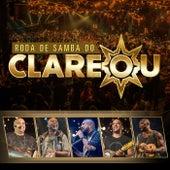 Roda de Samba do Clareou (Ao Vivo) de Grupo Clareou