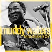 Mannish Boy by Muddy Waters