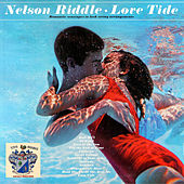 Love Tide by Nelson Riddle