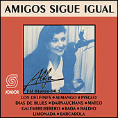Amigos Sigue Igual by Various Artists