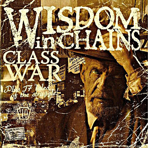 Class War by Wisdom In Chains