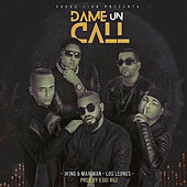 Dame un Call by J King y Maximan