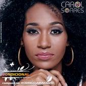 Condicional by Carol Soares