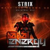 Make The Crowd Go von S-Trix