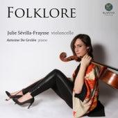 Folklore de Julie Sévilla-Fraysse and Antoine De Grolée