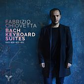 Bach: Keyboard Suites by Fabrizio Chiovetta