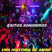 Una Historia De Amor by Exitos Sonideros
