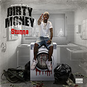 Dirty Money von Slick Stunna