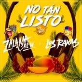 No Tan Listos (Remix) de Zalama Crew