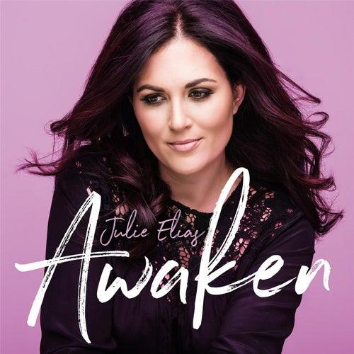 Awaken (Radio Edit) by Julie Elias