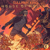 House of Wolves by Sullivan King