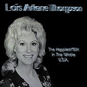 The Happiest Girl in the Whole U.S.A. by Lois Arlene Thompson
