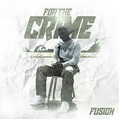 For the Crime by Fusion