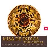 Misa de Indios - Misa Criolla by Various Artists